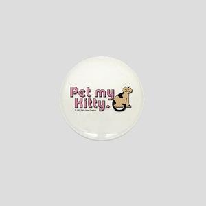 Pet my Kitty Mini Button