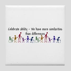 """""""Celebrate Ability"""" Tile Coaster"""