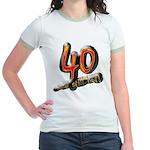 40th birthday & still hot Jr. Ringer T-Shirt