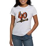 40th birthday & still hot Women's T-Shirt