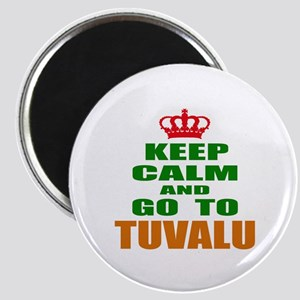 Keep Calm And Go To Tuvalu Country Magnet
