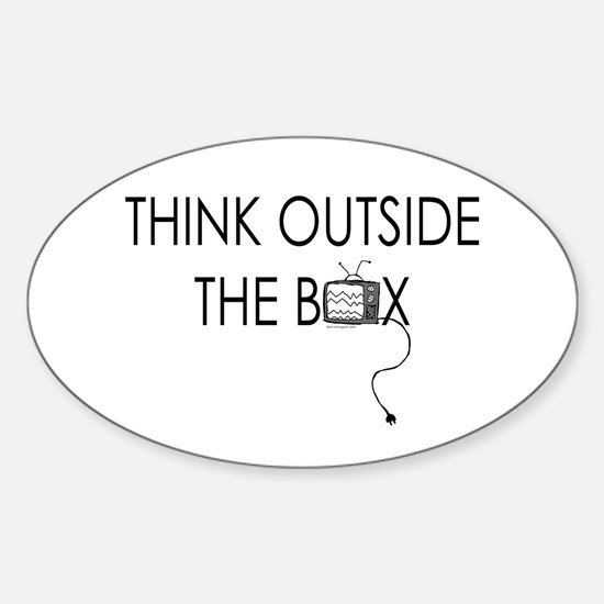Think outside the box. Oval Decal