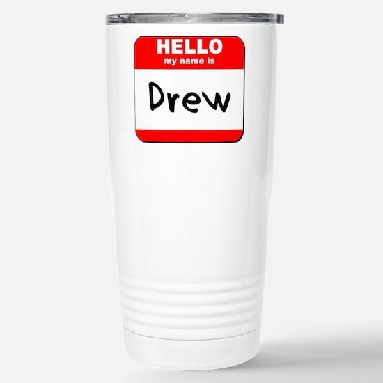 Hello my name is Drew Stainless Steel Travel Mug