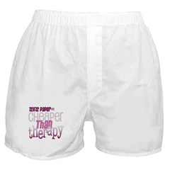 Cheaper than Therapy Boxer Shorts
