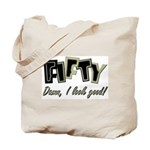 50th birthday damn I look good Tote Bag