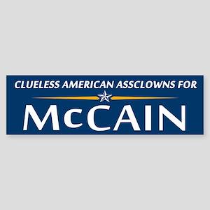 Clueless Assclowns for McCain Bumper Sticker
