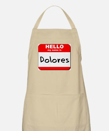 Hello my name is Dolores BBQ Apron