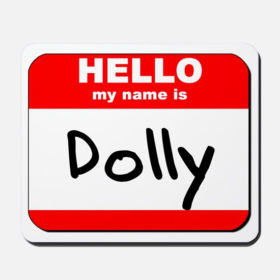 Hello my name is Dolly Mousepad