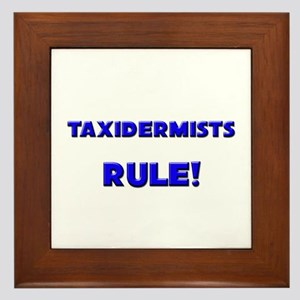 Taxidermists Rule! Framed Tile