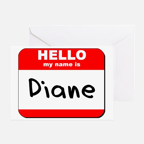 Hello my name is Diane Greeting Card