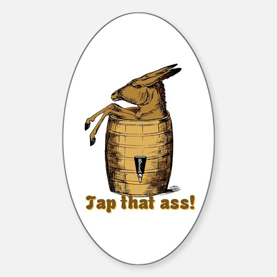 Tap That Ass Oval Stickers
