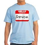 Hello my name is Devon Light T-Shirt