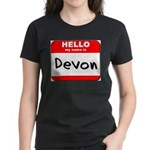 Hello my name is Devon Women's Dark T-Shirt