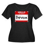 Hello my name is Devon Women's Plus Size Scoop Nec