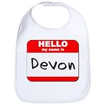 Hello my name is Devon Bib