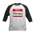 Hello my name is Devon Kids Baseball Jersey