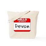 Hello my name is Devon Tote Bag