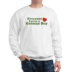 Everyone Loves a German Boy Sweatshirt