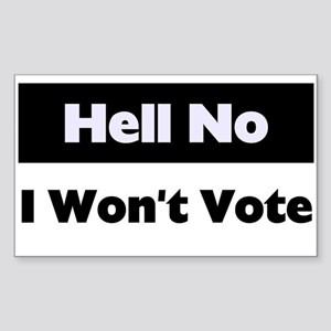 I Won't Vote Rectangle Sticker