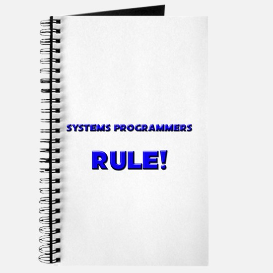 Systems Programmers Rule! Journal