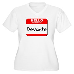 Hello my name is Devante T-Shirt