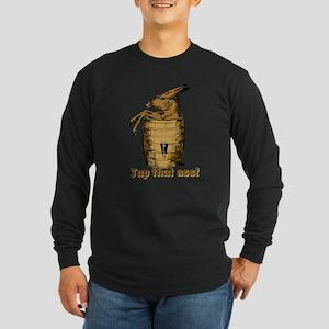 Tap That Ass Long Sleeve Dark T-Shirt