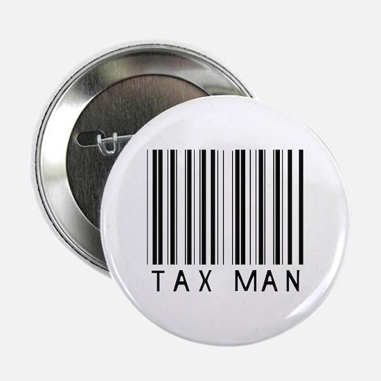 """Tax Man Barcode 2.25"""" Button"""