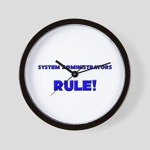 System Administrators Rule! Wall Clock