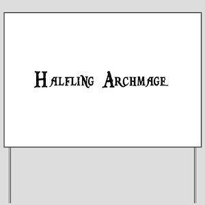 Halfling Archmage Yard Sign