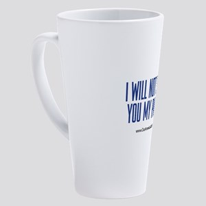I Will Not Show You My Papers 17 oz Latte Mug