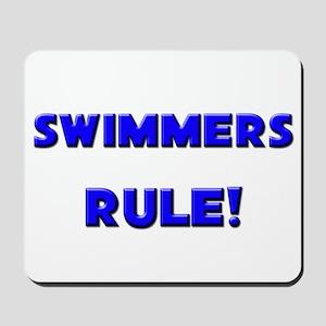 Swimmers Rule! Mousepad