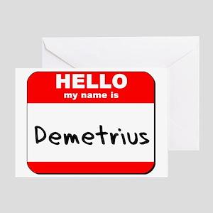 Hello my name is Demetrius Greeting Card