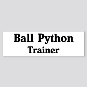 Ball Python trainer Bumper Sticker