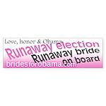 Runaway election bumper sticker