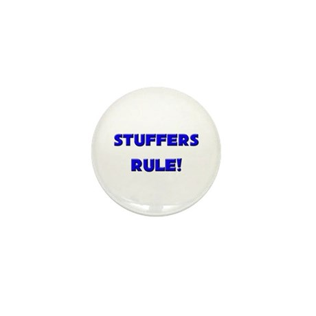 Stuffers Rule! Mini Button