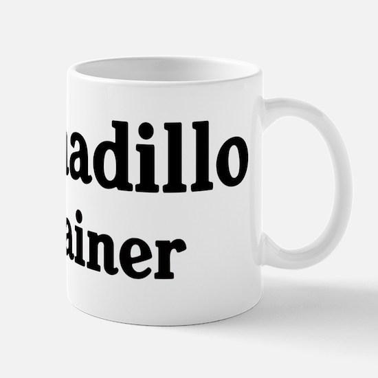 Armadillo trainer Mug