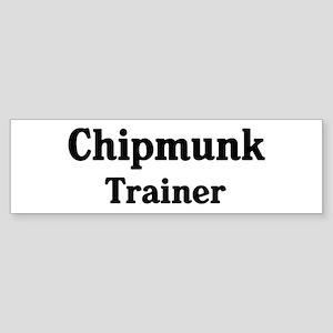 Chipmunk trainer Bumper Sticker