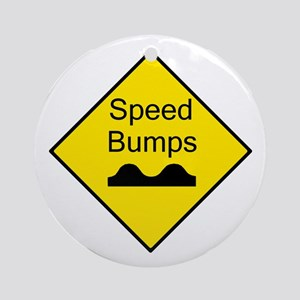 Speed Bump Sign - Keepsake (Round)