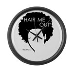 Hair Me Out Large Wall Clock
