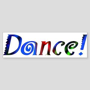 Dance! Design #733 Bumper Sticker