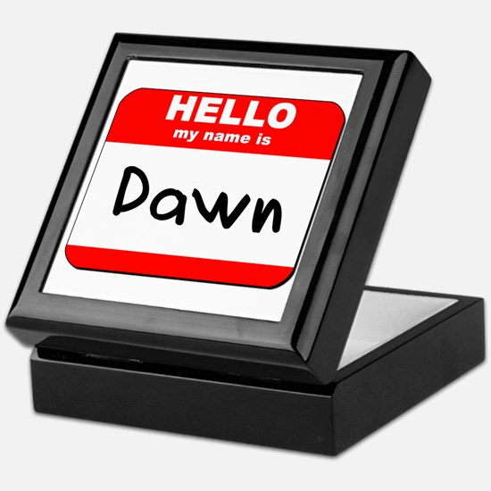 Hello my name is Dawn Keepsake Box