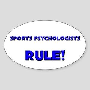 Sports Psychologists Rule! Oval Sticker
