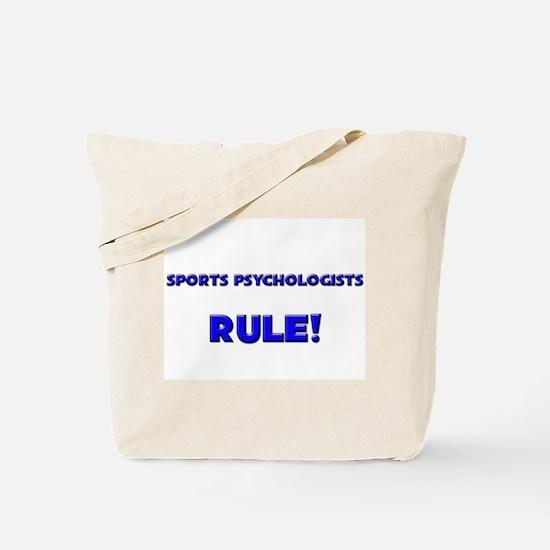 Sports Psychologists Rule! Tote Bag