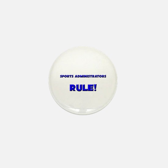 Sports Administrators Rule! Mini Button