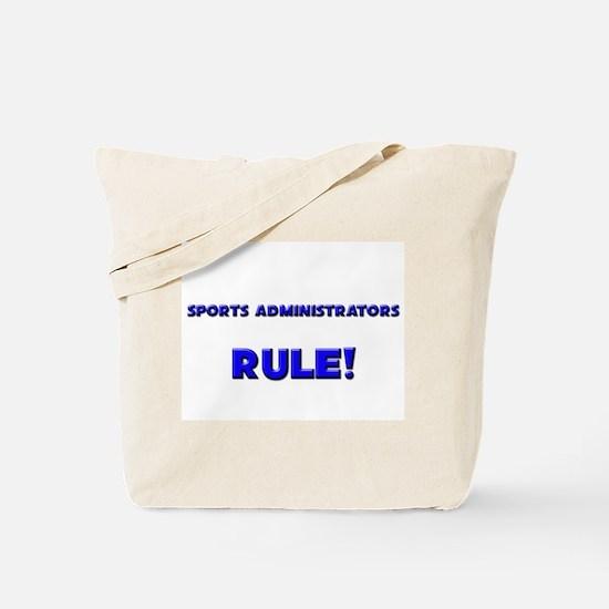 Sports Administrators Rule! Tote Bag