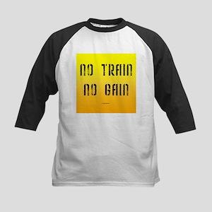 No Train No Gain Kids Baseball Jersey