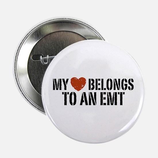 """My Heart Belongs to an EMT 2.25"""" Button"""