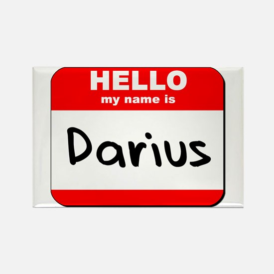 Hello my name is Darius Rectangle Magnet
