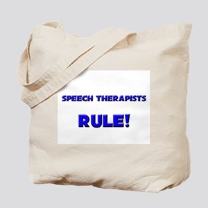 Speech Therapists Rule! Tote Bag