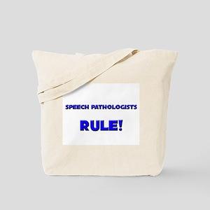 Speech Pathologists Rule! Tote Bag